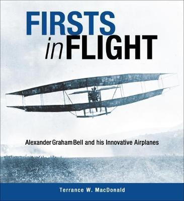 Firsts in Flight by Terrance MacDonald
