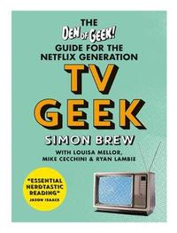 TV Geek by Simon Brew