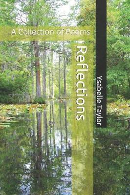 Reflections by Ysabelle Taylor
