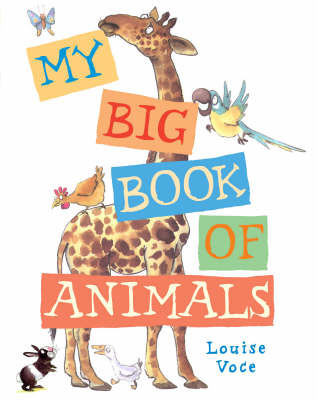 My Big Book Of Animals by Louise Voce image