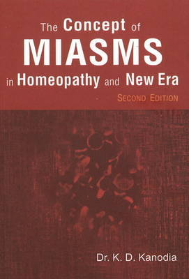 Concept of Miasms in Homeopathy & New Era by K.D. Kanodia image