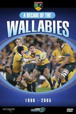 Rugby - A Decade Of The Wallabies: 1996-2005 on DVD
