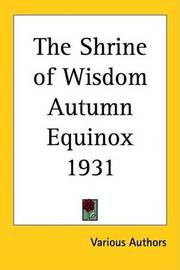 The Shrine of Wisdom Autumn Equinox 1931 by Various Authors image