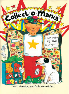 Collect-o-mania by Mick Manning