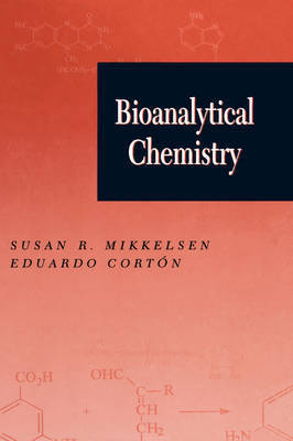 Bioanalytical Chemistry by S.R. Mikkelsen