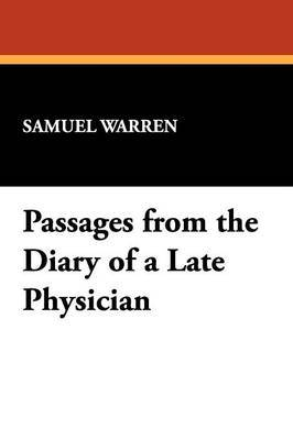 Passages from the Diary of a Late Physician by Samuel Warren image