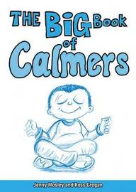 The Big Book of Calmers by Jenny Mosley