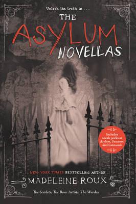 The Asylum Novellas by Madeleine Roux
