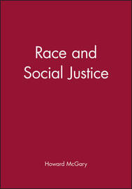Race and Social Justice by Howard McGary image