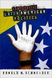 Comparative Latin American Politics by Ronald M. Schneider image
