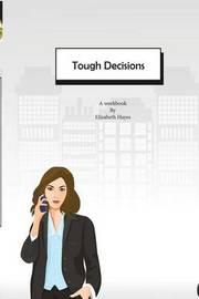Tough Decisions by Elizabeth Hayes