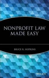 Nonprofit Law Made Easy by Bruce R Hopkins