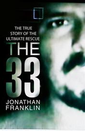 The 33 by Jonathan S. Franklin