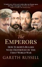The Emperors by Gareth Russell