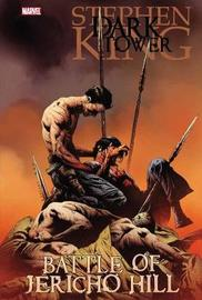 Dark Tower: The Battle Of Jericho Hill by Peter David