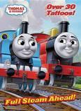 Thomas & Friends: Full Steam Ahead! by W. Awdry