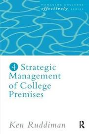 Strategic Management of College Premises by Ken Ruddiman image