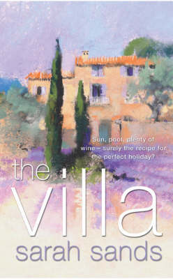 The Villa by Sarah Sands