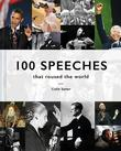 100 Speeches that roused the world by Colin Salter