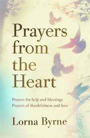 Prayers from the Heart by Lorna Byrne