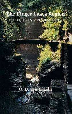 The Finger Lakes Region by O. D. Engeln