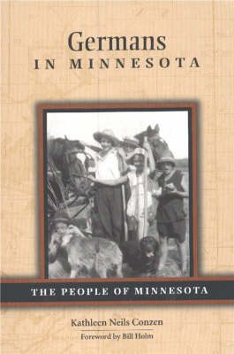 Germans in Minnesota by Kathleen Neils Conzen
