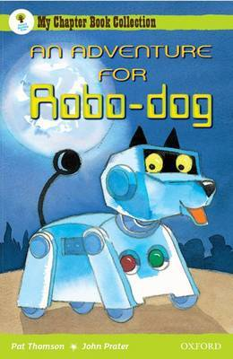 Oxford Reading Tree: All Stars: Pack 1: an Adventure for Robo-Dog by Pat Thomson image