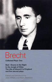 Brecht Collected Plays: v.1 by Bertolt Brecht