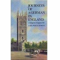 Journeys of a German England by Carl Philip Moritz image
