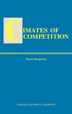 Climates of Global Competition by Maria Bengtsson image
