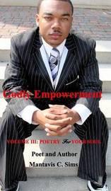 Godly Empowerment by Author Mantavis C Sims