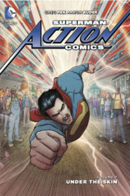 Superman Action Comics Vol. 7 Under the Skin by Greg Pak