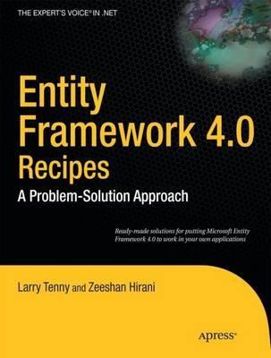 Entity Framework 4.0 Recipes by Larry Tenny