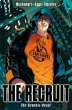 Cherub the Recruit Graphic Novel by Robert Muchamore