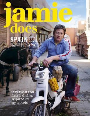 Jamie Does Spain, Italy, Sweden, Morocco, Greece, France by Jamie Oliver image