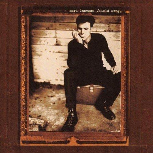 Field Songs by Mark Lanegan