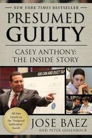 Presumed Guilty by Jose Baez