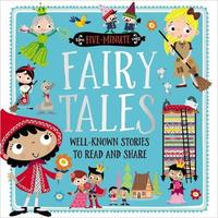 Five-Minute Fairy Tales by Make Believe Ideas, Ltd.