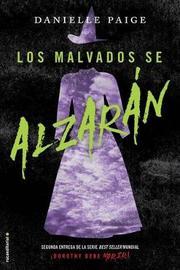 Malvados Se Alzaran, Los by Danielle Paige