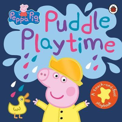 Peppa Pig: Puddle Playtime by Peppa Pig