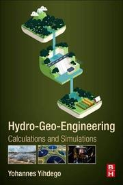 Hydro-Geo-Engineering by Yohannes Yihdego