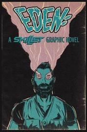 Eden:A Skillet Graphic Novel by Skillet