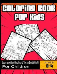 Coloring Book for Kids by Teeth Publishing