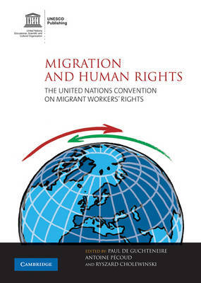 Migration and Human Rights: The United Nations Convention on Migrant Workers' Rights image