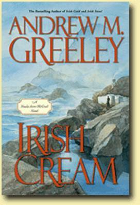 Irish Cream by Andrew M Greeley image