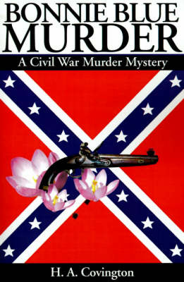 Bonnie Blue Murder by H.A. Covington image