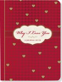 Why I Love You: A Journal of Us by Suzanne Zenkel