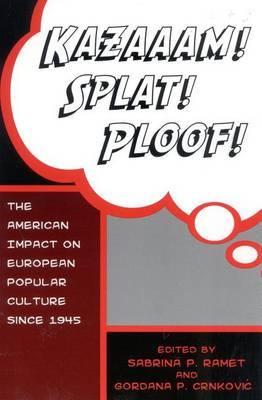 Kazaaam! Splat! Ploof! by Gordana Crnkovic