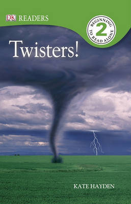 Twisters! by Kate Hayden