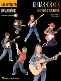 Guitar for Kids Method and Songbook: Hal Leonard Guitar Method by Bob Morris image